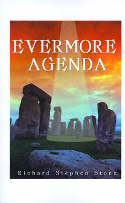 The Evermore Agenda by Richard Stephen Stone