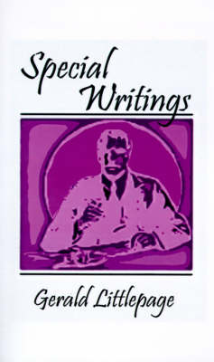 Special Writings by Gerald Littlepage