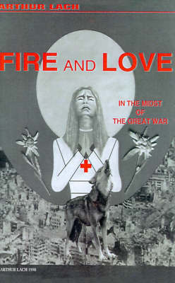 Fire and Love by Arthur Lach