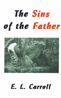 The Sins of the Father by Eddie Carroll