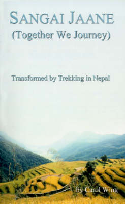 Sangai Jaane (Together We Journey) by Carol Wing