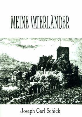 Meine Vaterlander by Joseph Carl Schick