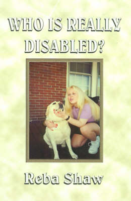 Who is Really Disabled? by Reba Cottrell Shaw
