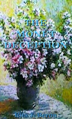 The Monet Deception by Rita J. Beron