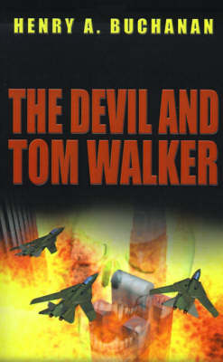 The Devil and Tom Walker by Henry A. Buchanan