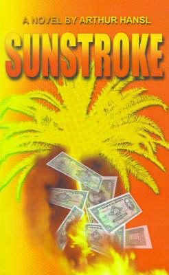 Sunstroke by Arthur Hansl