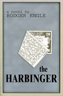 The Harbinger, The by Rodger Engle