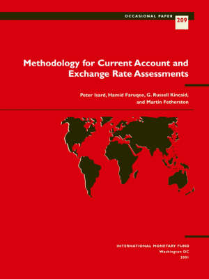 Methodology for Current Account and Exchange Rate Assessments by Peter Isard, etc.