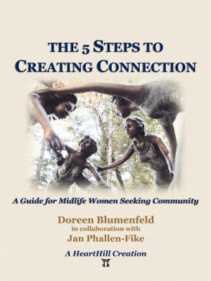 The 5 Steps to Creating Connection by Doreen Blumenfeld