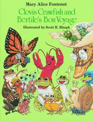 Clovis Crawfish and Bertile's Bon Voyage by Mary Alice Fontenot