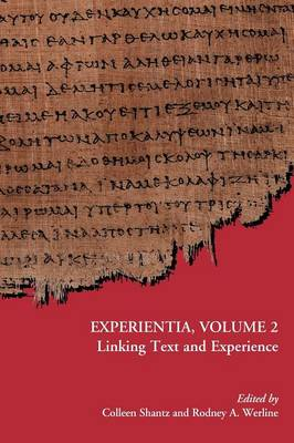 Experientia, Volume 2 Linking Text and Experience by Colleen Shantz
