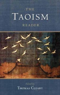 The Taoism Reader by Thomas Cleary