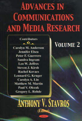 Advances in Communications & Media Research Volume 2 by Anthony V. Stavros
