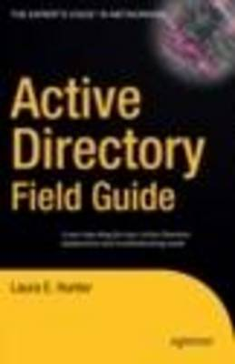 Active Directory Field Guide by Beau Hunter