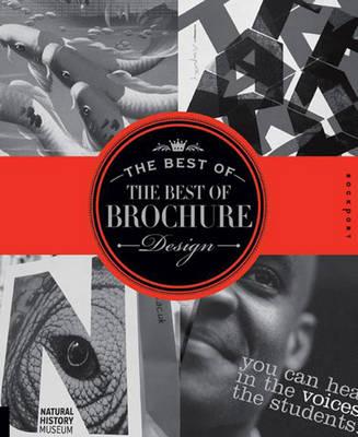 The Best of the Best of Brochure Design: Volume II by Jason Godfrey, Willoughby Design Group, Wilson Harvey, Cheryl Cullen