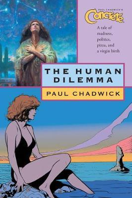 Concrete Volume 7: The Human Dilemma by Paul Chadwick