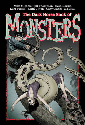 The Dark Horse Book Of Monsters by Mike Mignola