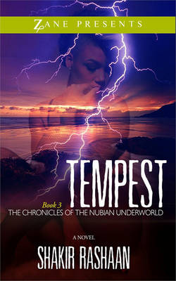 Tempest Book Three of the Chronicles of the Nubian Underworld by Shakir Rashaan