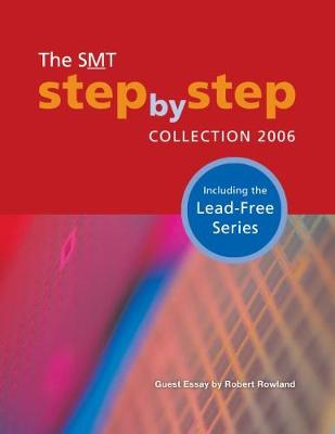 The SMT Step-by-Step Collection 2006 by Pennwell
