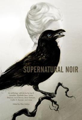 Supernatural Noir by Ellen Datlow