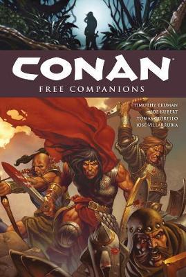 Conan Volume 9: Free Companions by Tim Truman