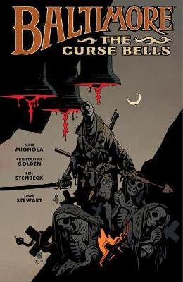 Baltimore Volume 2: The Curse Bells Hc by Mike Mignola
