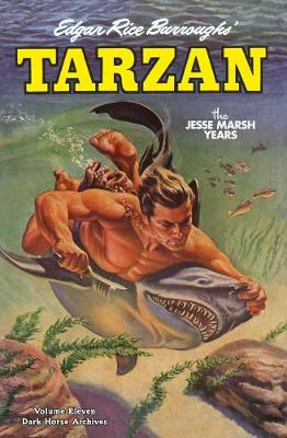 Tarzan Archives: The Jesse Marsh Years Volume 11 by Gaylord DuBois