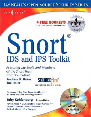 Snort Intrusion Detection and Prevention Toolkit by Brian (Snort.org webmaster, USA) Caswell, Jay (Series Editor of the Jay Beale Open Source Security Series, lead develope Beale
