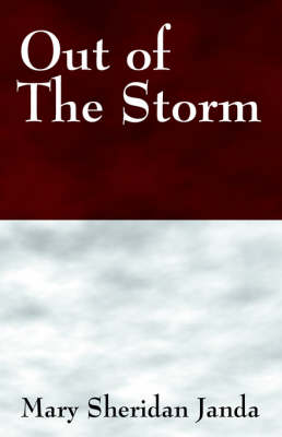 Out of the Storm by Mary Sheridan Janda