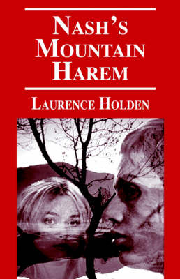 Nash's Mountain Harem by Laurence Holden