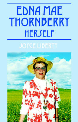 Edna Mae Thornberry, Herself Before and After by Joyce Liberty