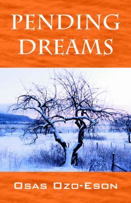 Pending Dreams by Osas Ozo Eson
