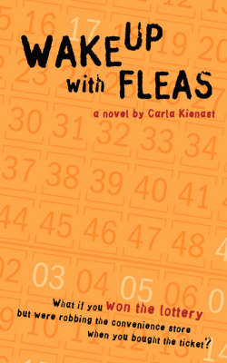 Wake Up with Fleas by Carla Kienast