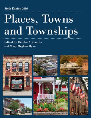 Places, Towns and Townships by Deirdre A. Gaquin