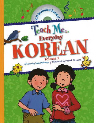Teach Me... Everyday Korean Volume I by Judy Mahoney