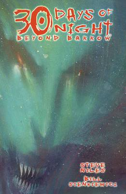 30 Days of Night: Beyond Barrow by Bill Sienkiewicz, Steve Niles