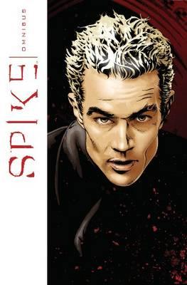 Spike Omnibus by Peter David