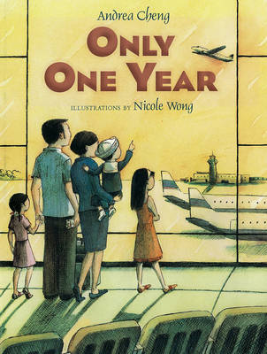 Only One Year by Andrea Cheng