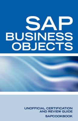 SAP Business Objects Interview Questions Business Objects Certification Review by Sapcookbook