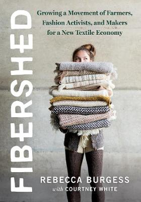 Book Cover for Fibershed  by Rebecca Burgess, Courtney White