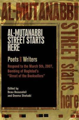 Al-mutanabbi Street Starts Here by Beau Beausoleil