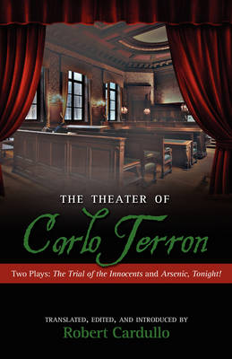 The Theater of Carlo Terron Two Plays: The Trial of the Innocents Two Plays and Arsenic, Tonight! by Carlo Terron