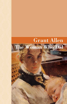 The Woman Who Did by Grant Alllen