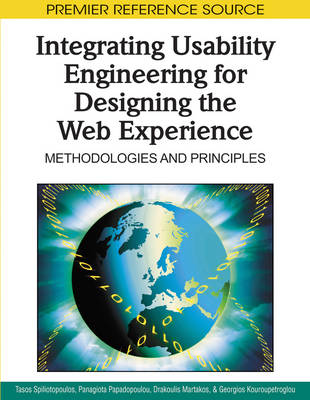Integrating Usability Engineering for Designing the Web Experience Methodologies and Principles by