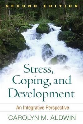 Stress, Coping, and Development by Carolyn M. Aldwin, Emmy E. Werner