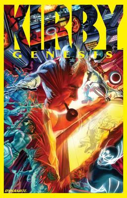 Kirby: Genesis Volume 1 by Kurt Busiek, Alex Ross, Jackson Herbert