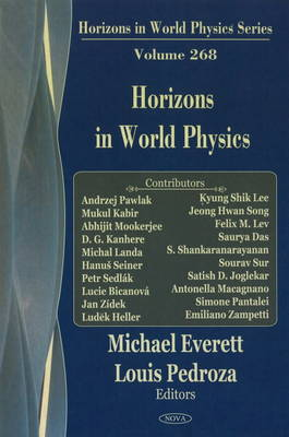 Horizons in World Physics Volume 268 by Michael Everett
