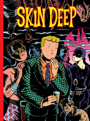 Skin Deep by Charles Burns