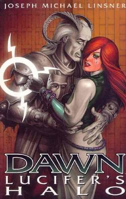 Dawn Volume 1: Lucifers Halo by Joseph Michael Linsner, Joseph Michael Linsner, Eva Hopkins