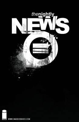 Nightly News Anniversary Edition by Jonathan Hickman, Jonathan Hickman